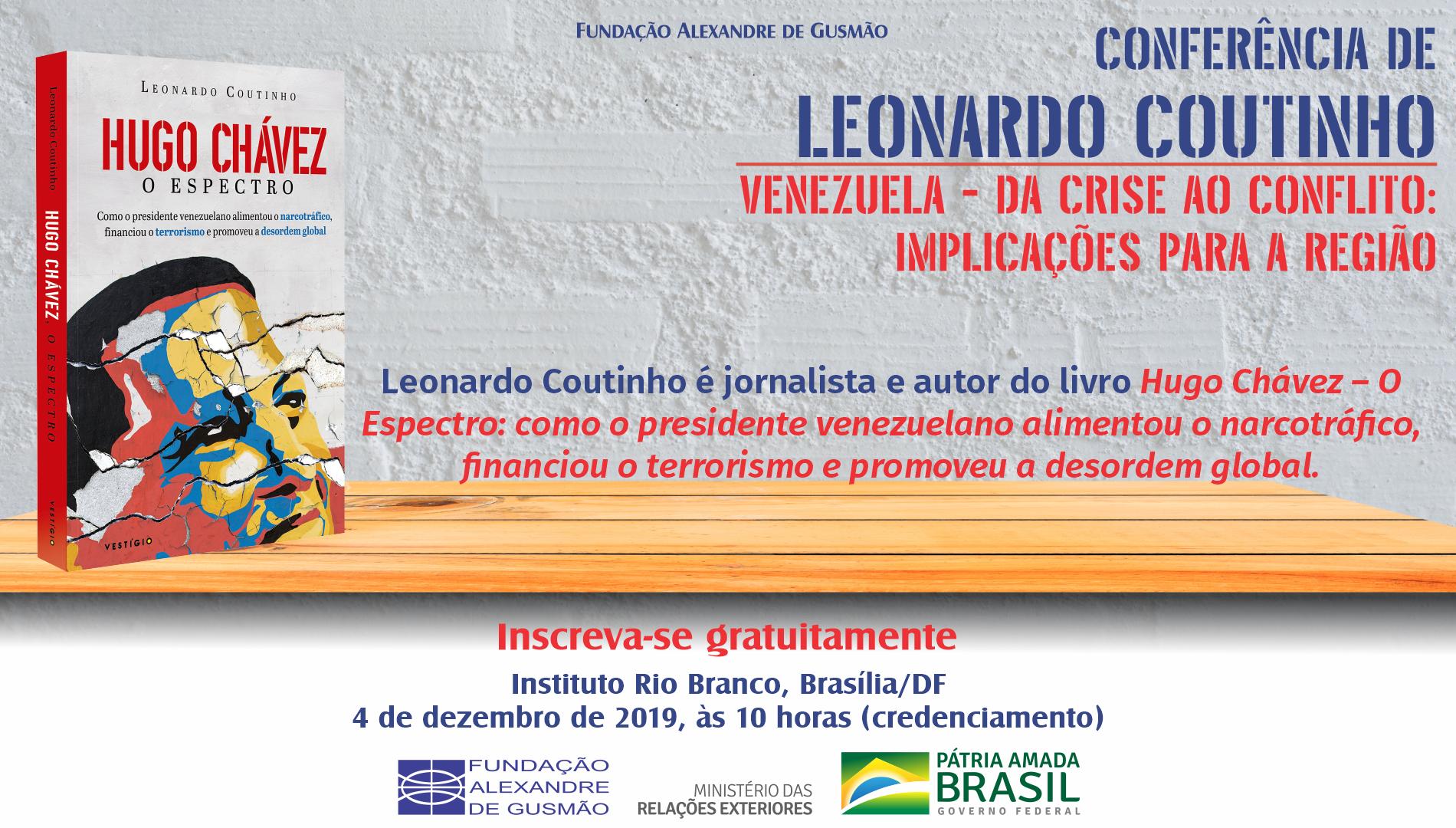 """Inscrições abertas para a conferência """"Venezuela – da crise ao conflito: implicações para a região"""", com o jornalista e escritor Leonardo Coutinho"""