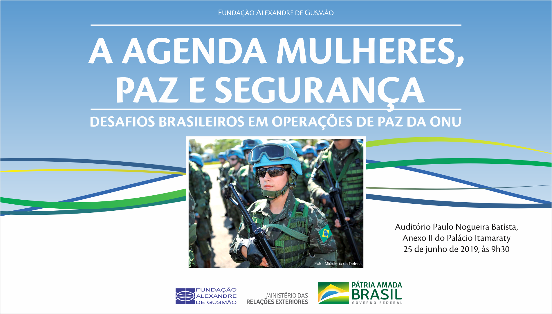 """Inscrições abertas para o seminário """"A agenda Mulheres, Paz e Segurança: desafios brasileiros em operações de paz da ONU"""""""