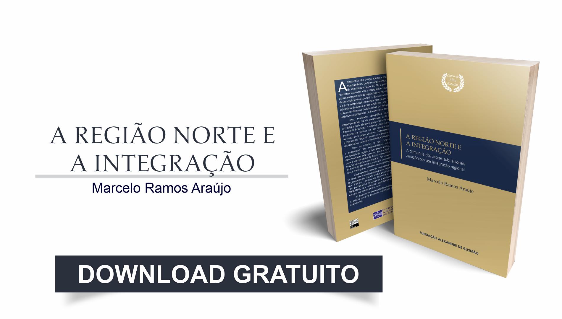 """FUNAG publica o livro """"A Região Norte e a Integração: a demanda dos atores subnacionais amazônicos por integração regional"""""""