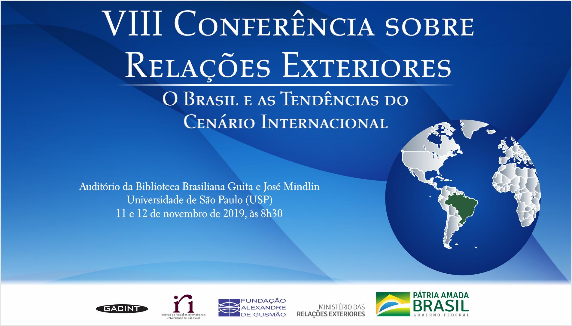 """Inscrições abertas para a VIII CORE – """"O Brasil e as tendências do cenário internacional"""""""