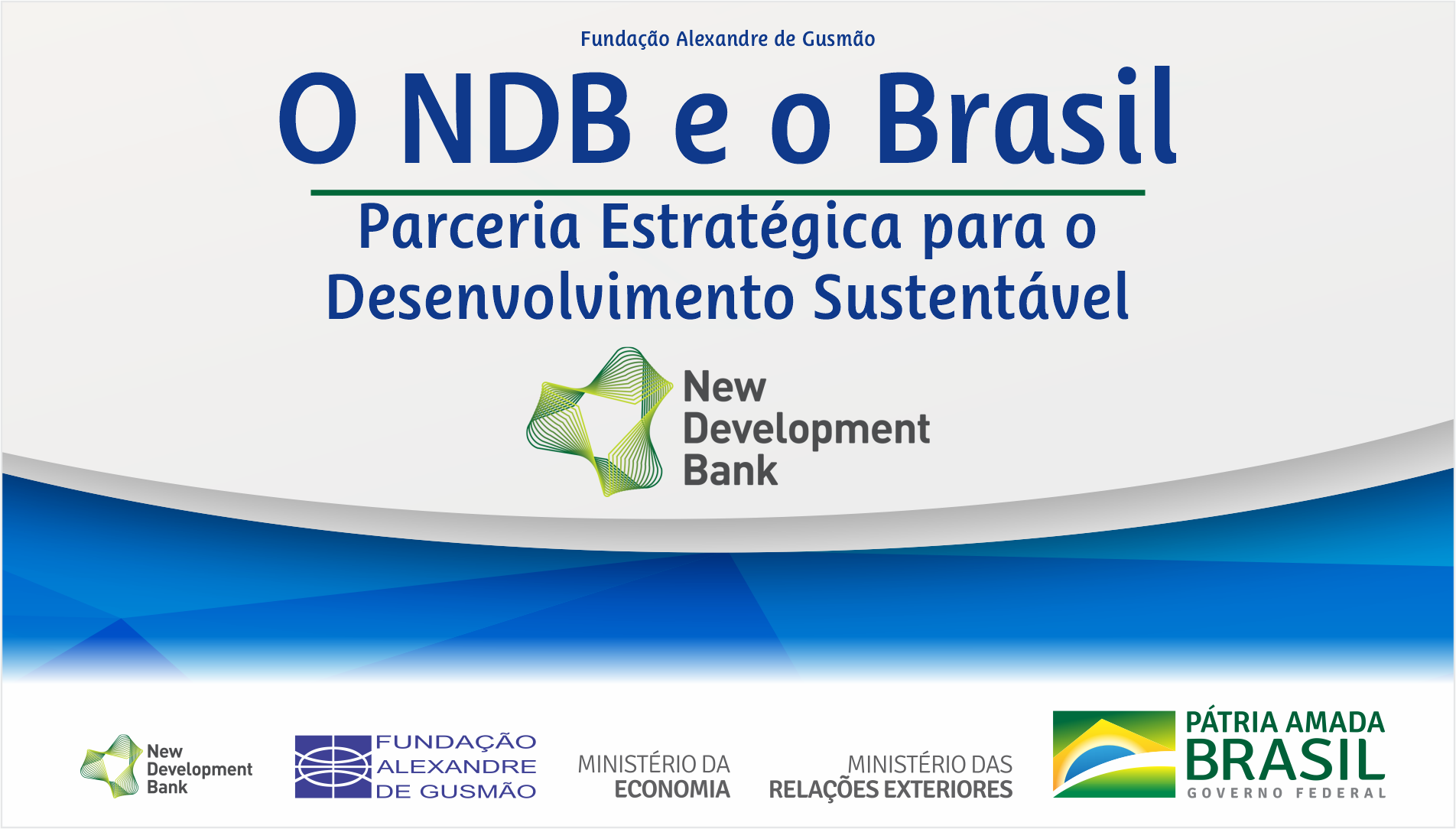 Live broadcast of the seminar on NDB and Brazil: a Strategic Partnership for Sustainable Development