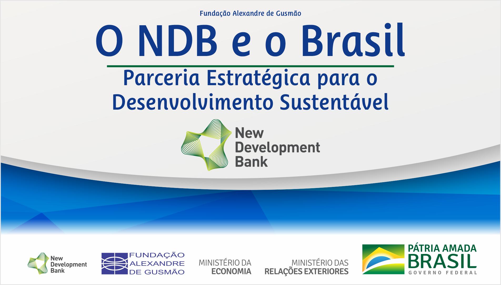 MRE y FUNAG realizan seminario sobre NDB y Brasil