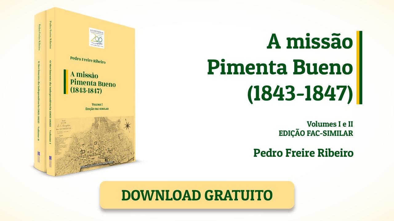 FUNAG publica facsímil de libro sobre la misión Pimenta Bueno (1843-1847)