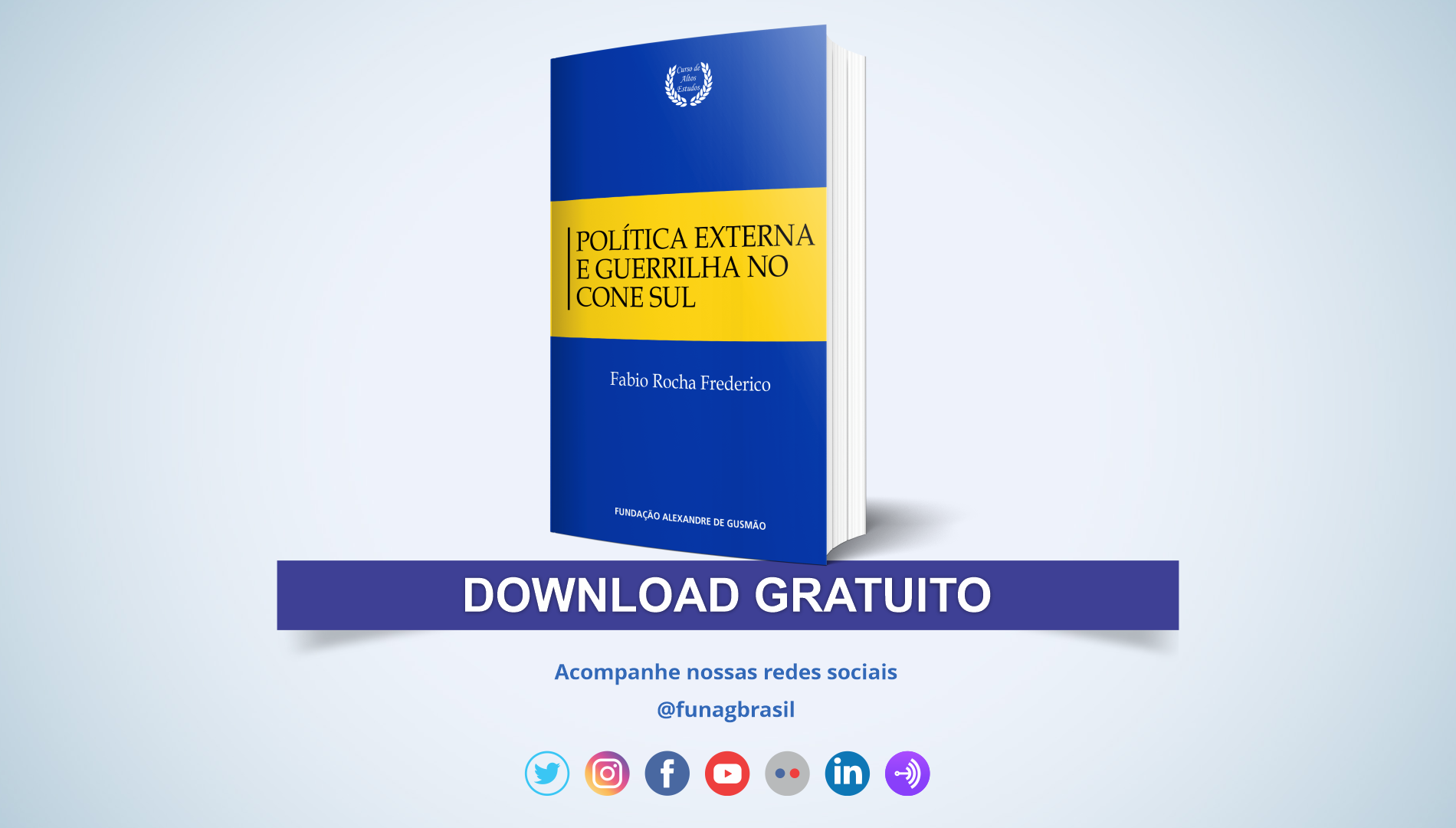 FUNAG publishes book on foreign policy and guerrilla in the Southern Cone