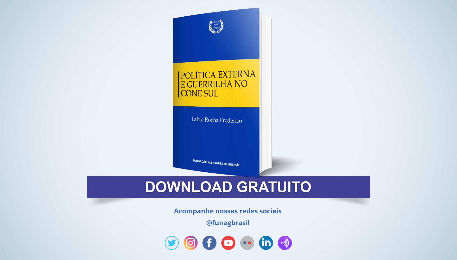 """FUNAG publica o livro """"Política externa e guerrilha no Cone Sul"""""""