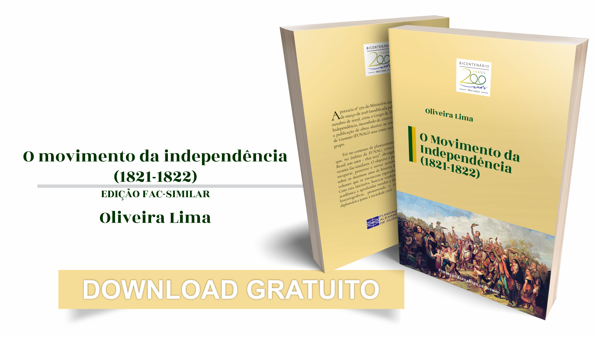 FUNAG publica sobre el movimento de la independencia (1821-1822), de Oliveira Lima