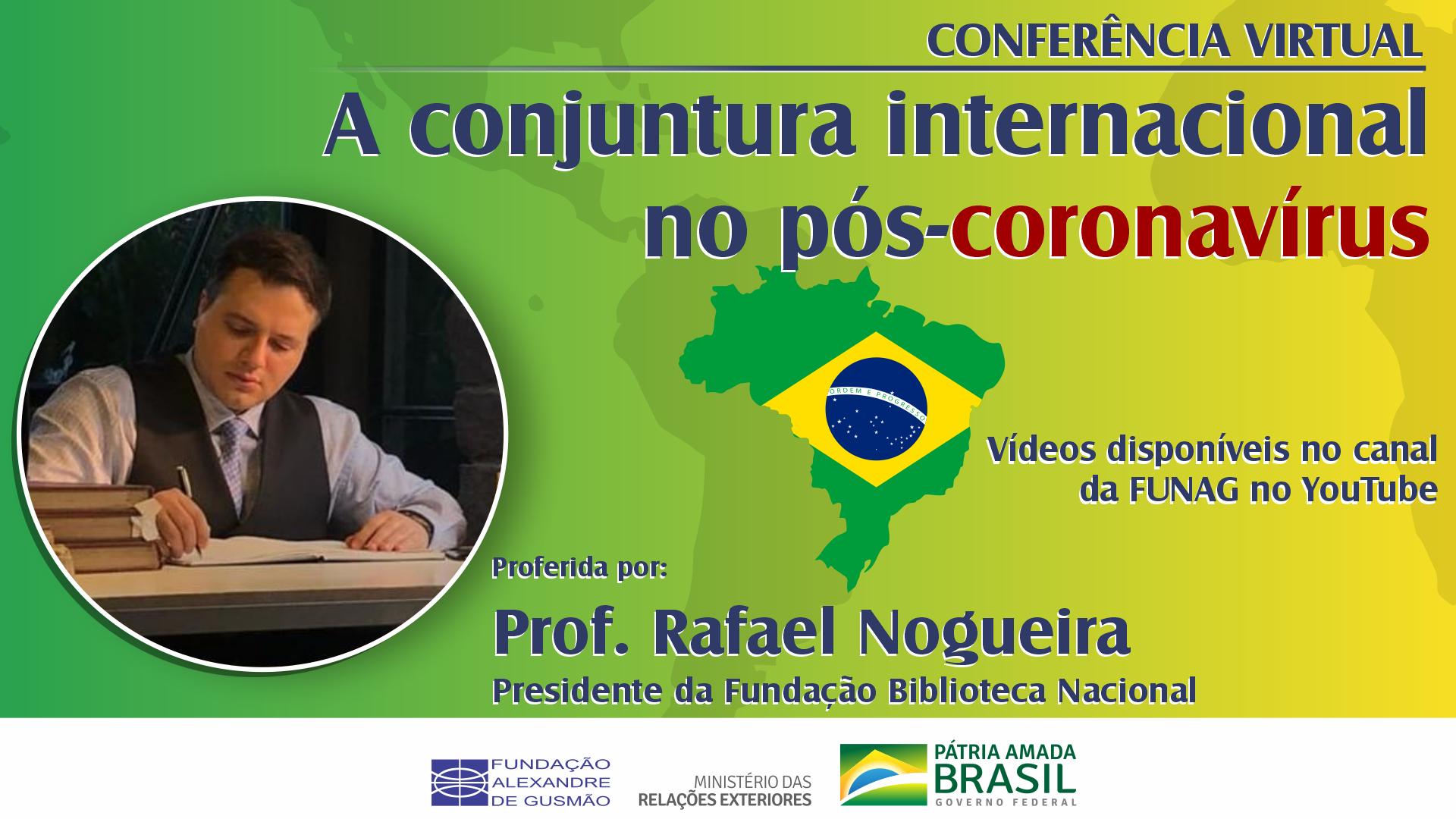 Watch the conference with Professor Rafael Nogueira, President of the Brazilian National Library
