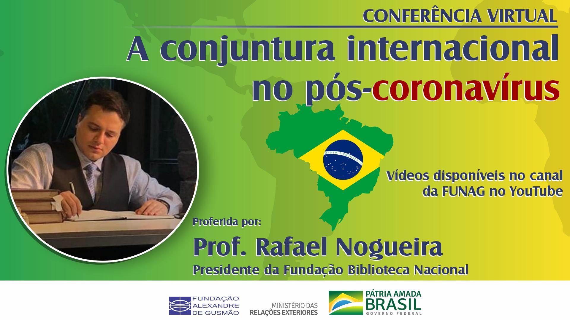 Vea la conferencia con el Profesor Rafael Nogueira, Presidente de la Biblioteca Nacional de Brasil