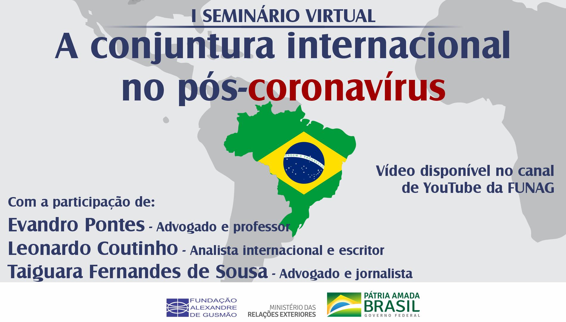 "Assista ao I seminário ""A conjuntura internacional no pós-coronavírus"""