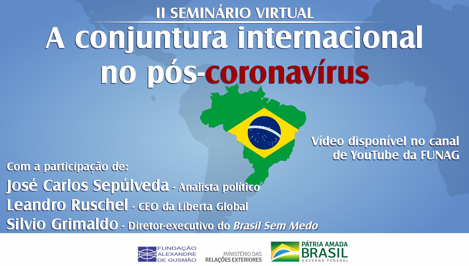 """Assista ao II seminário """"A conjuntura internacional no pós-coronavírus"""""""