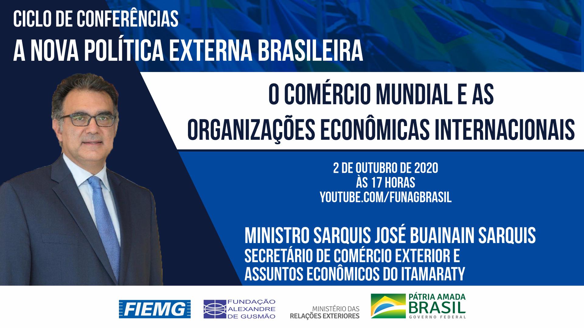 Conferência do secretário de Comércio Exterior e Assuntos Econômicos do Itamaraty