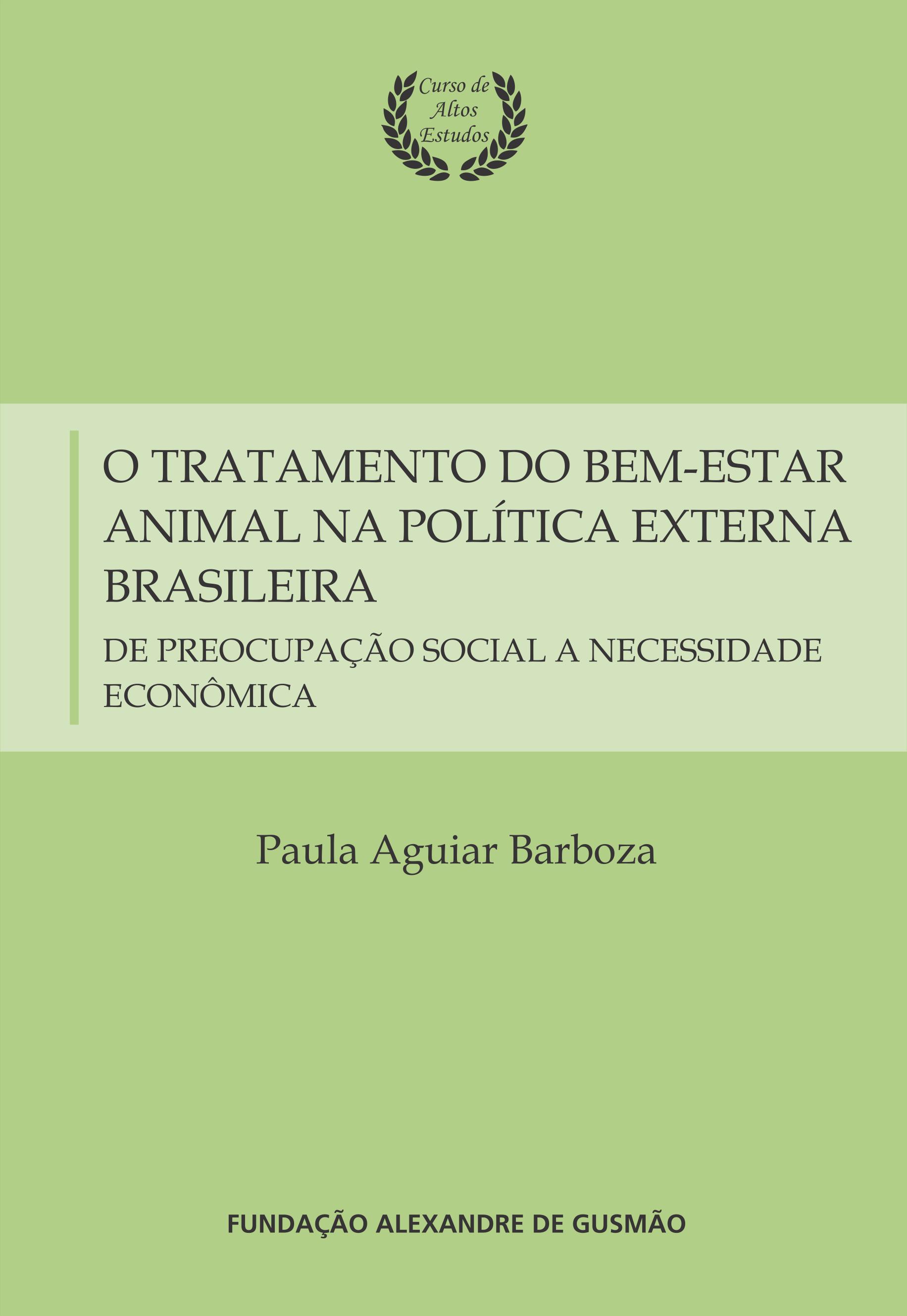 O tratamento do bem-estar animal na política externa brasileira: de preocupação social a necessidade econômica