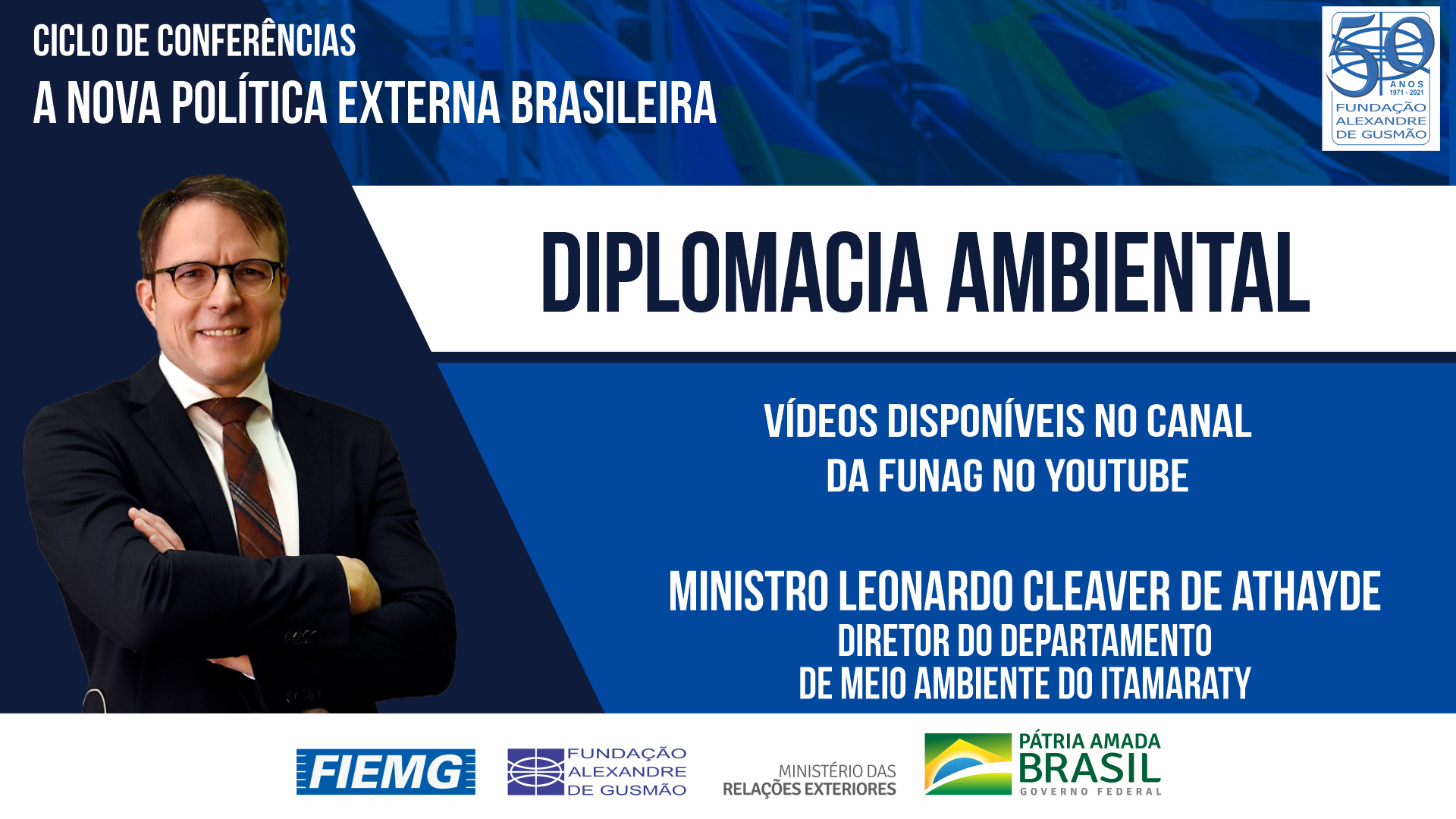 Watch the videos of the conference of the Director of the Department for the Environment of the Ministry of Foreign Affairs, Minister Leonardo Cleaver de Athayde