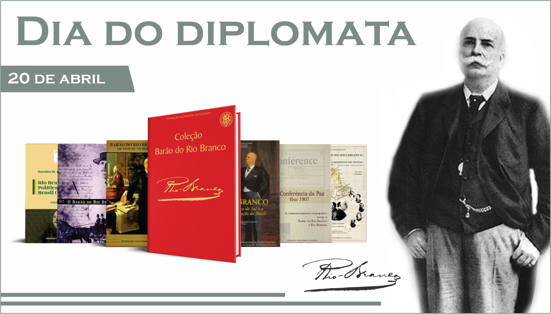 Diplomat day - works about the Baron of Rio Branco