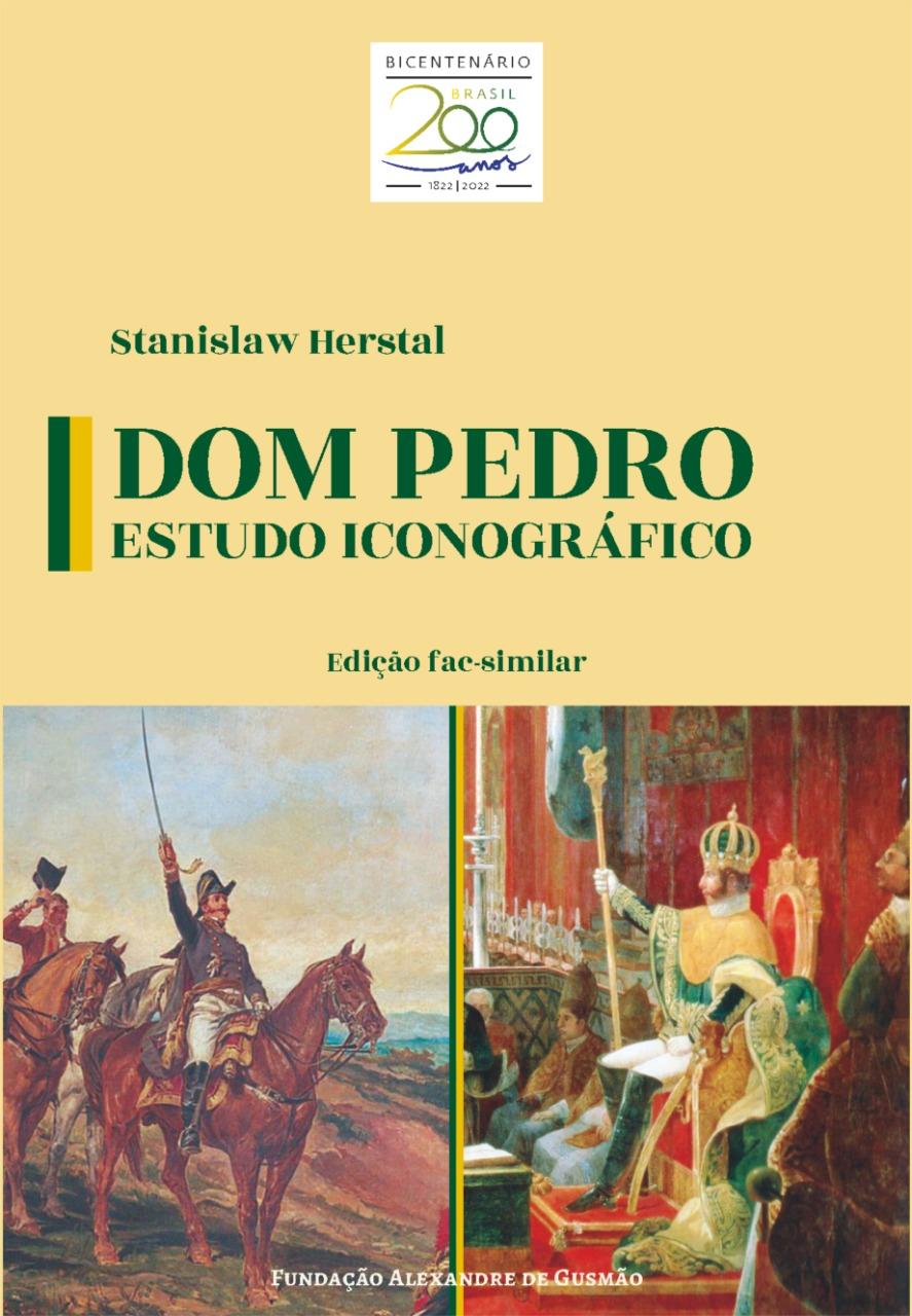 Dom Pedro – Estudo iconográfico (3v.)