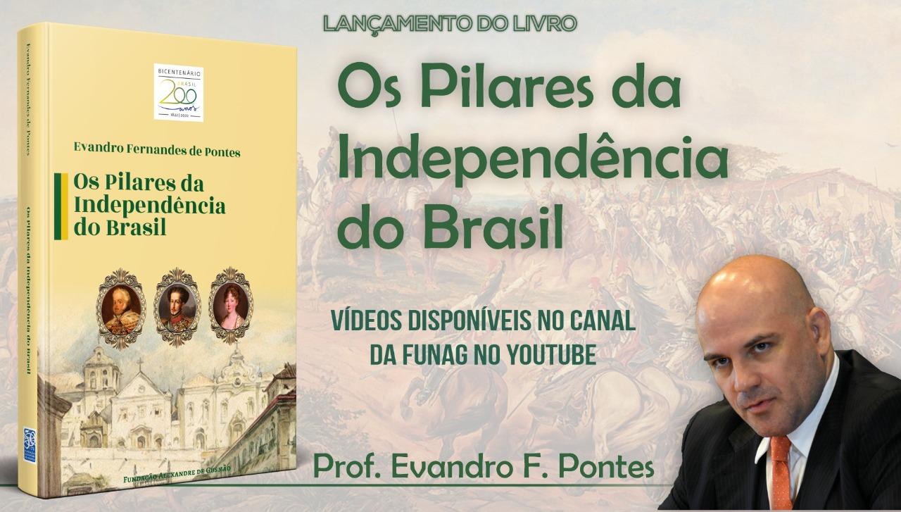 """Assista aos vídeos do lançamento do livro """"Os Pilares da Independência do Brasil"""""""