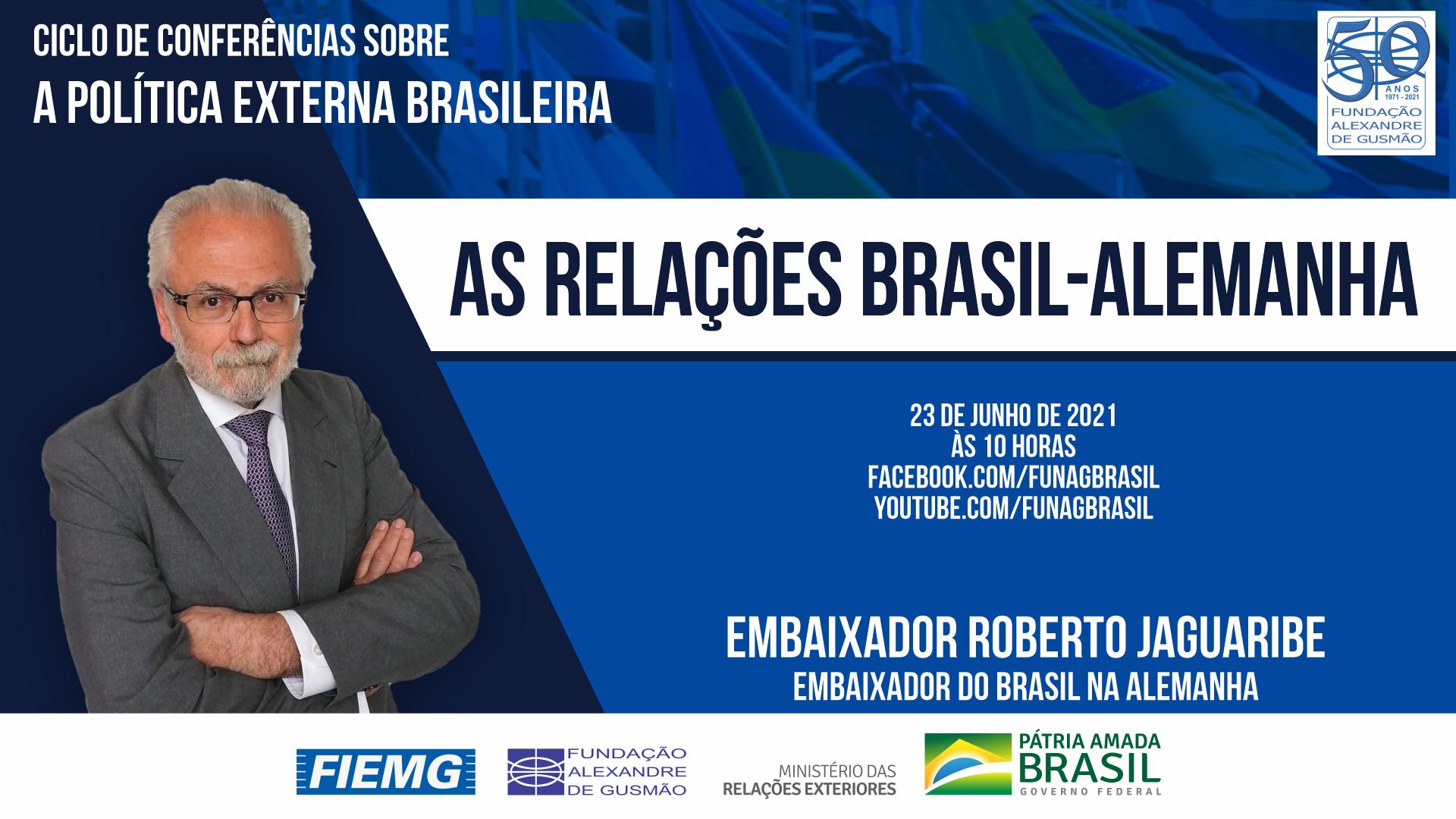 FUNAG promove conferência do Embaixador do Brasil na Alemanha, Roberto Jaguaribe