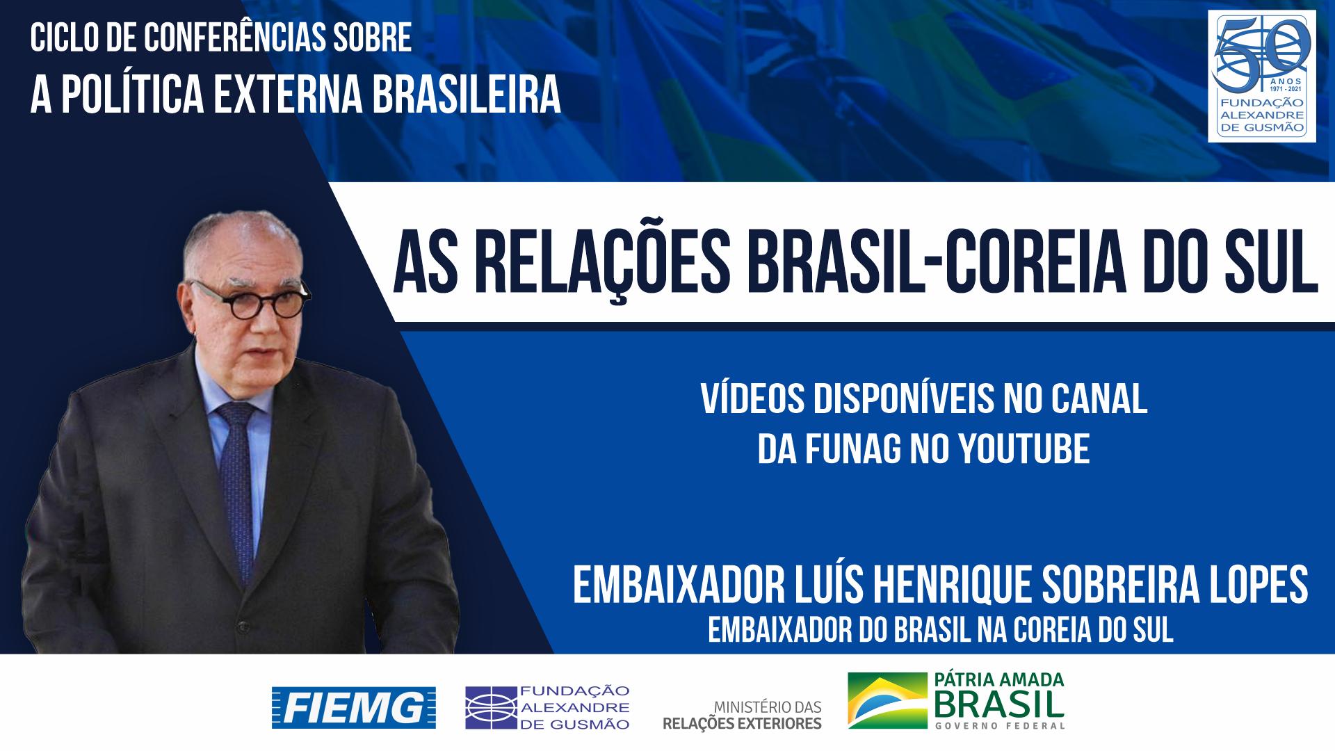 Assista aos vídeos da conferência do Embaixador do Brasil na Coreia do Sul, Luís Henrique Sobreira Lopes