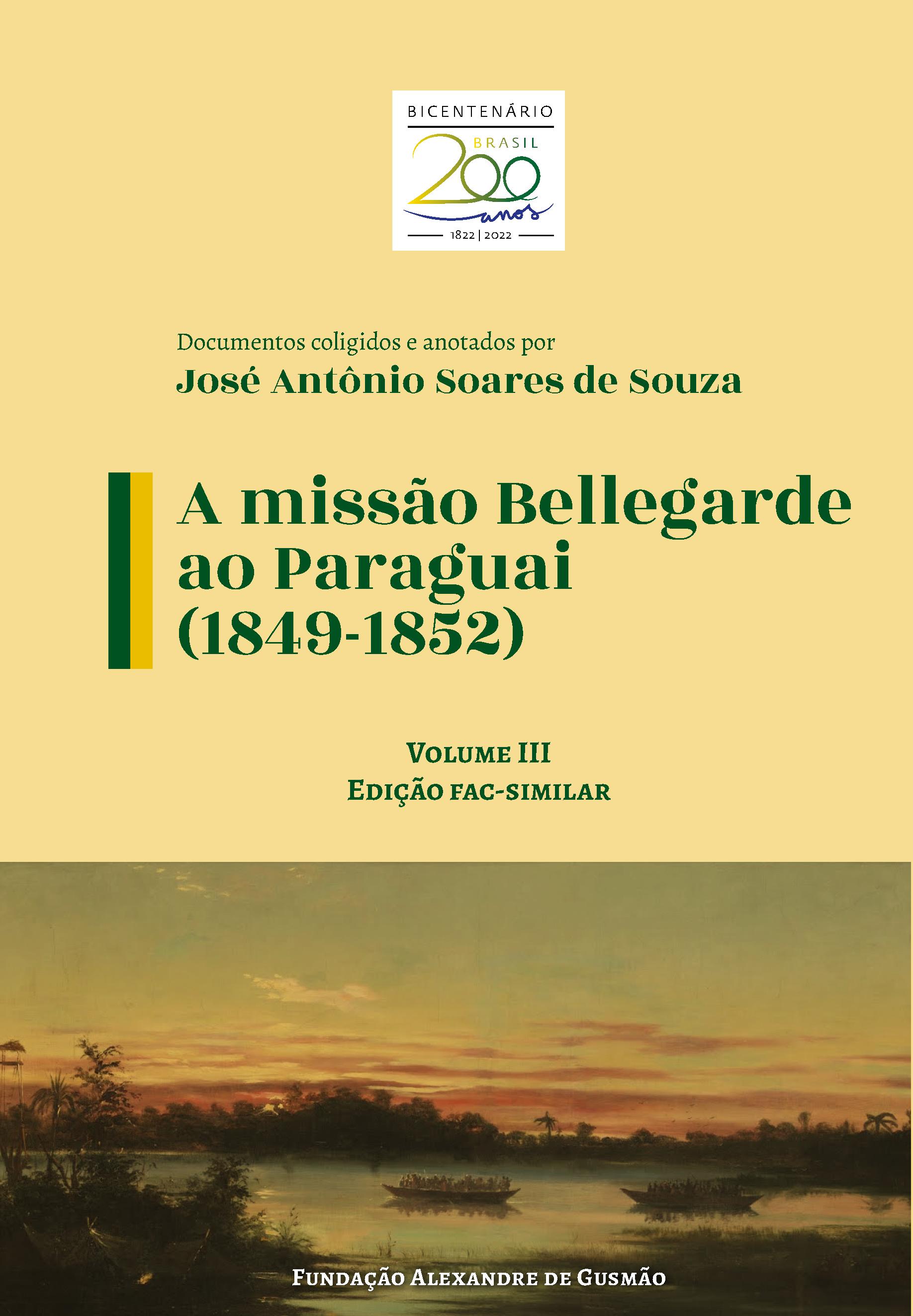 A missão Bellegarde ao Paraguai (1849-1852) - Vol. III Fac-similar