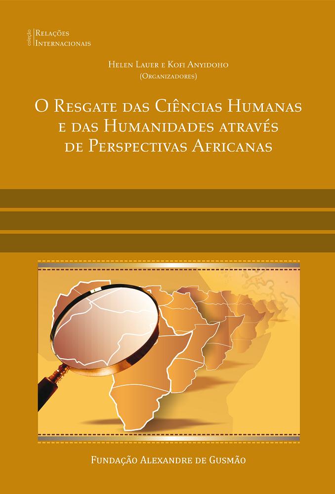 O Resgate das Ciências Humanas e das Humanidades Através de Perspectivas Africanas - Coleção