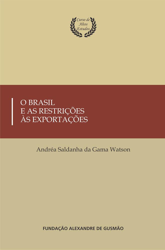 O Brasil e as Restrições às Exportações