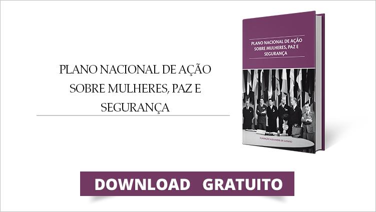 """FUNAG publica a obra """"Plano Nacional de Ação sobre Mulheres, Paz e Segurança"""""""