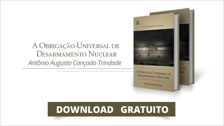A Obrigação Universal de Desarmamento Nuclear