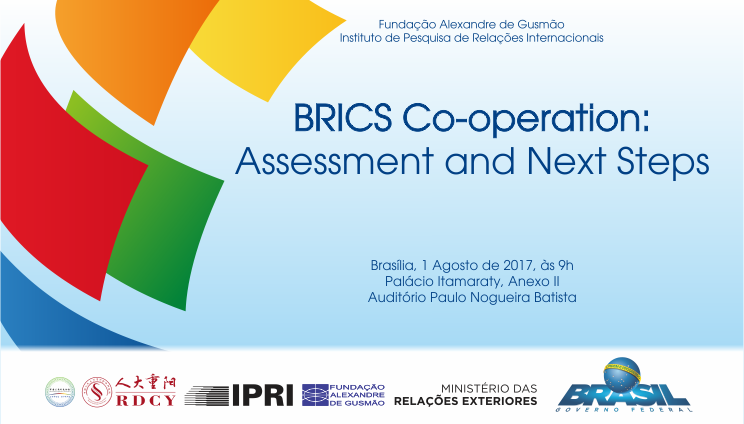 "Inscrições abertas para o seminário ""BRICS Co-operation: Assessment and Next Steps"""