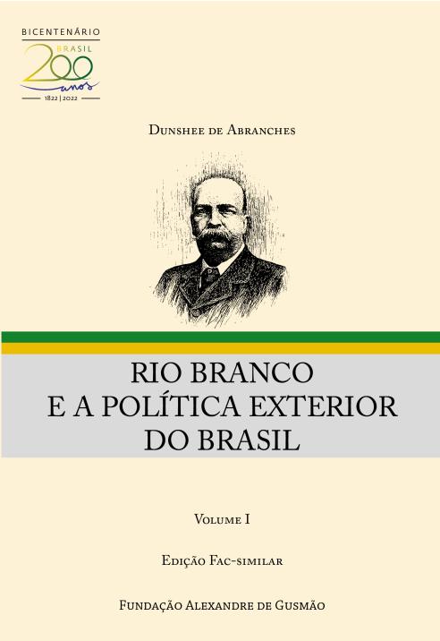 Rio Branco e a Política Exterior do Brasil - (Ed. fac-similar)