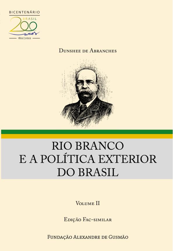 Rio Branco e a Política Exterior do Brasil - Volume II - (Ed. fac-similar)