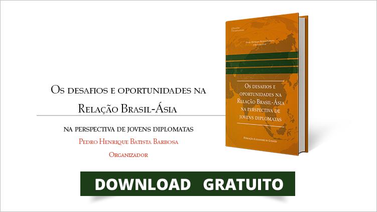 """FUNAG edita o livro """"Os desafios e oportunidades na Relação Brasil‑Ásia na perspectiva de jovens diplomatas"""""""