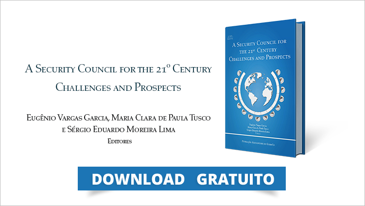 "FUNAG publica o livro ""A Security Council for the 21º Century Challenges and Prospects"""