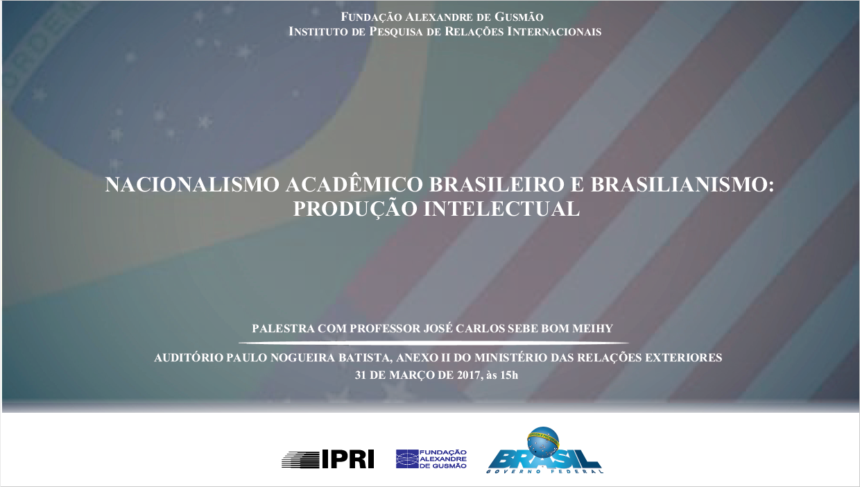 """Open Registrations for seminar """"Brazilian Academic Nationalism: intellectual production"""" with historian José Meihy"""