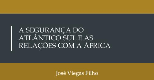 a seguranca do atlantico sul e as relacoes com a africa