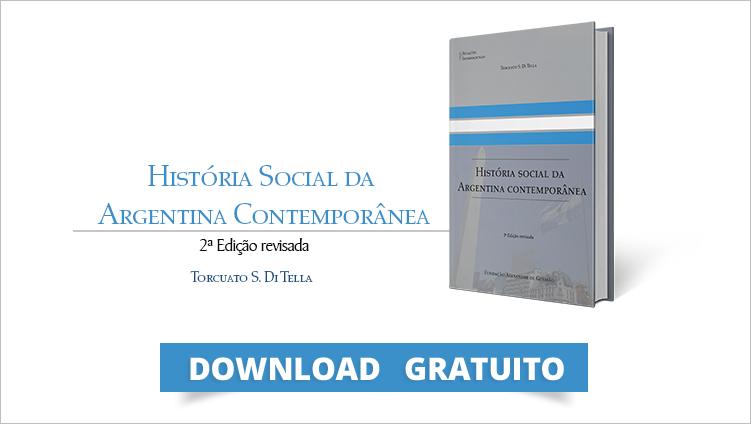 """FUNAG publica """"História Social da Argentina Contemporânea"""""""