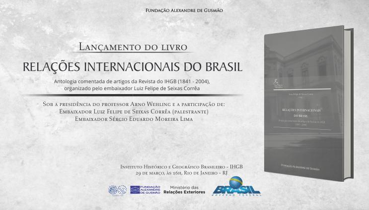 FUNAG e IGHB lançam livro sobre relações internacionais do Brasil