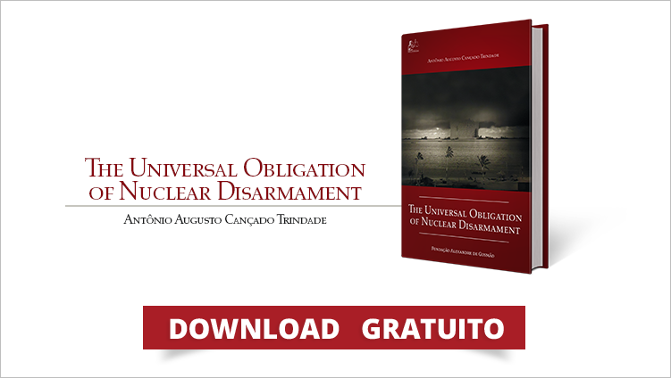 "FUNAG edita o livro ""The Universal Obligation of Nuclear Disarmament"""