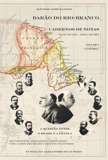 Barão do Rio-Branco Cadernos de Notas - Volume 5 (1900 e 1901):