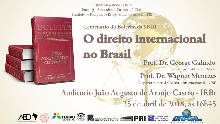 Centenário do Boletim da SBDI: O direito internacional no Brasil