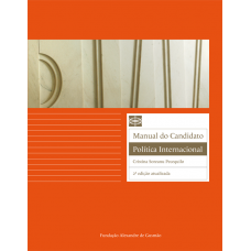 Manual do Candidato: Política Internacional  2° Edição Atualizada