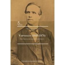 Varnhagen (1816-1878) - Diplomacia e Pensamento Estratégico