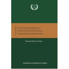 Política Externa e Participação Social - Trajetória e Perspectivas