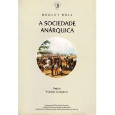 Sociedade Anárquica,A