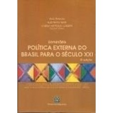 Política Externa do Brasil para Século XXI
