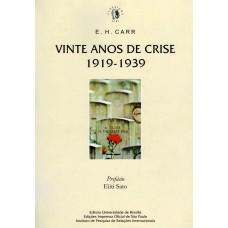 Vinte Anos de Crise - 1919-1939