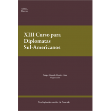 XIII Curso para Diplomatas Sul-Americanos