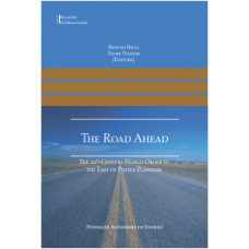 The Road Ahead - The 21st - Century World Order in the Eyes of Policy Planners
