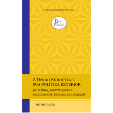 A União Europeia e sua política exterior