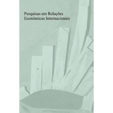 Pesquisas em Relações Econômicas Internacionais