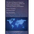 The Quest for integration in Africa, Latin America and Beyond in the Twenty First Century: Experience, Progress and Prospects: Rhetoric versus Reality: a Comparative Study